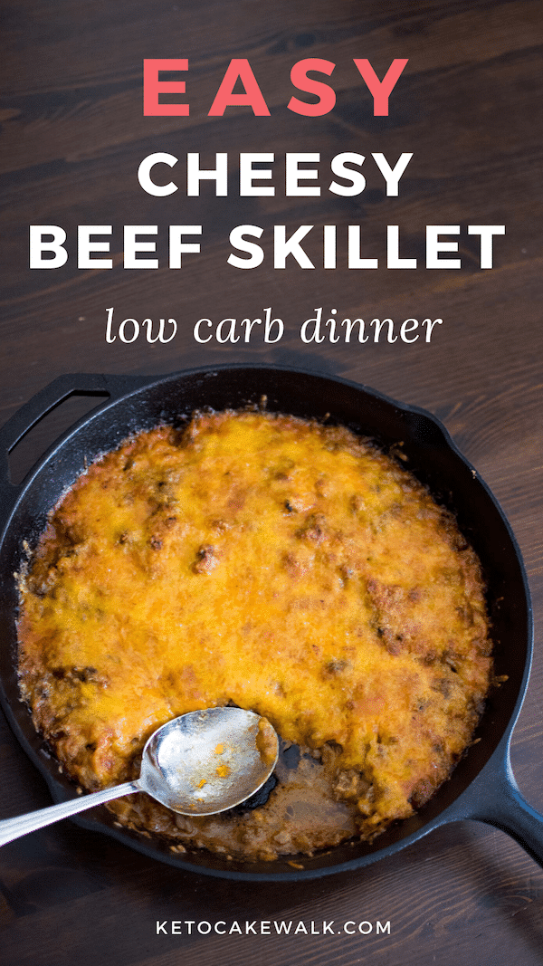 This low carb cheesy beef skillet is an old family favorite turned low carb. Comfort food at it's finest! #lowcarb #keto #dinner #skillet #cheesy #beef #cabbage #easy #comfortfood