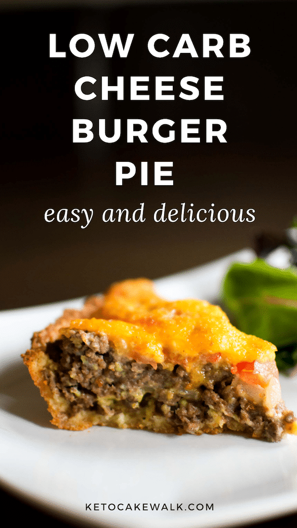 This easy low carb cheeseburger pie will soon become a family favorite in your house! #lowcarb #keto #cheeseburger #cheeseburgerpie #easy #dinner #glutenfree #grainfree