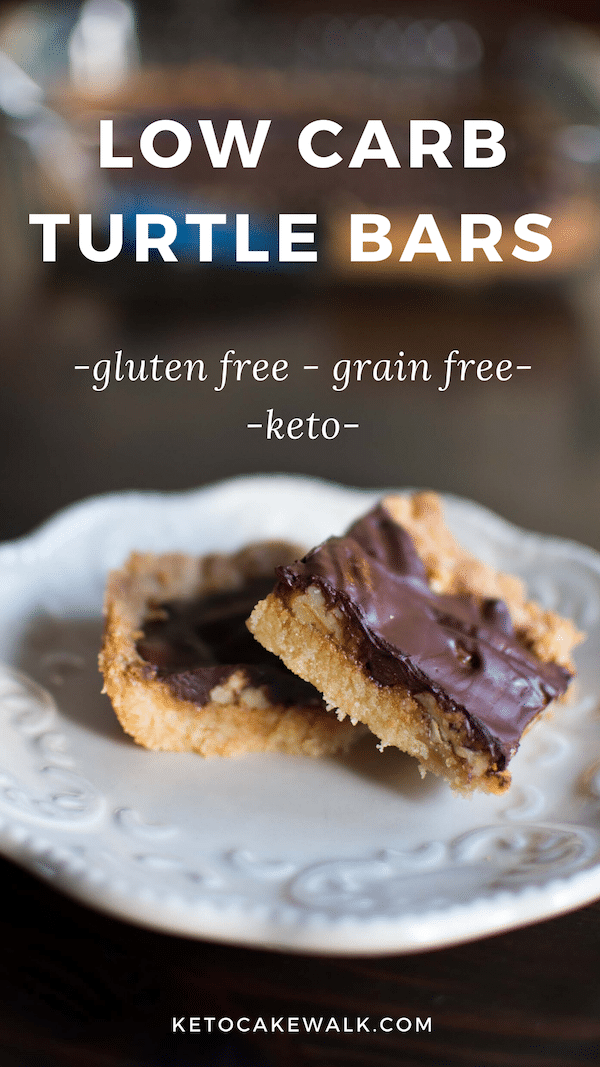 Turtle bars gone low carb! Super easy to make and perfect along your favorite cup of coffee! #lowcarb #keto #turtlebars #chocolate #pecans #caramel #desserts #treats #glutenfree #grainfree