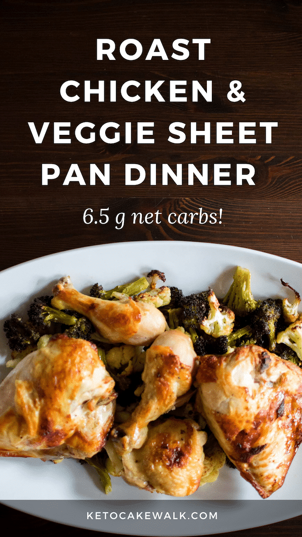 This roasted chicken and veggie sheet pan dinner is a super easy way to get dinner on the table any weeknight! A healthy dinner everyone in your family will love! #lowcarb #keto #weeknight #dinner #chicken #veggie #broccoli #cauliflower #sheetpan #easy #glutenfree #grainfree