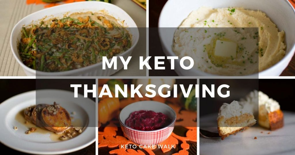 My Keto Thanksgiving -keto cake walk-