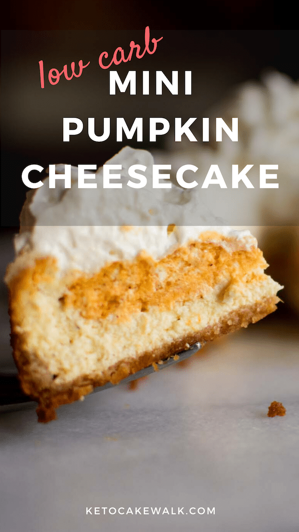 This mini pumpkin cheesecake is perfect for 1 or 2 and keeps the carbs low! #keto #lowcarb #holidays #cheesecake #pumpkin #glutenfree #grainfree