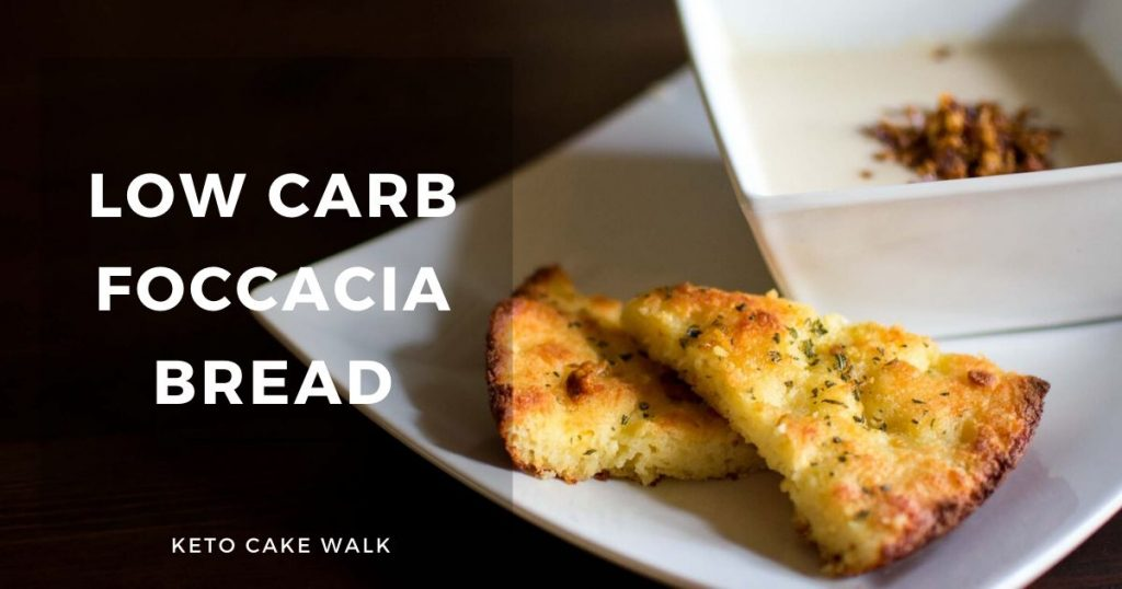 Low Carb Foccacia Bread -keto cake walk-