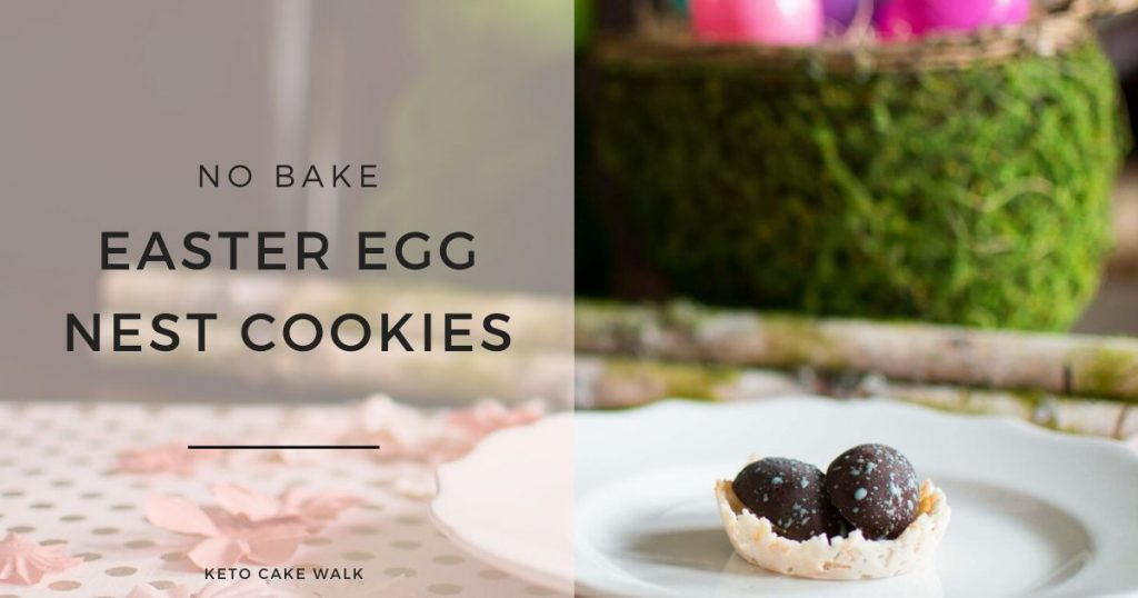 Easy No Bake Easter Egg Nest Cookies -keto cake walk-