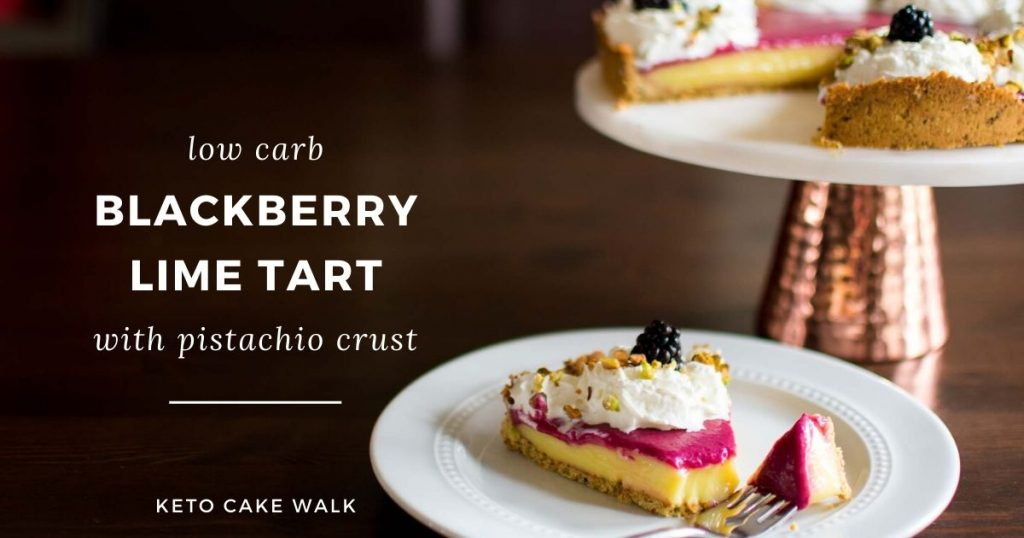 Low Carb Blackberry Lime Tart -keto cake walk-