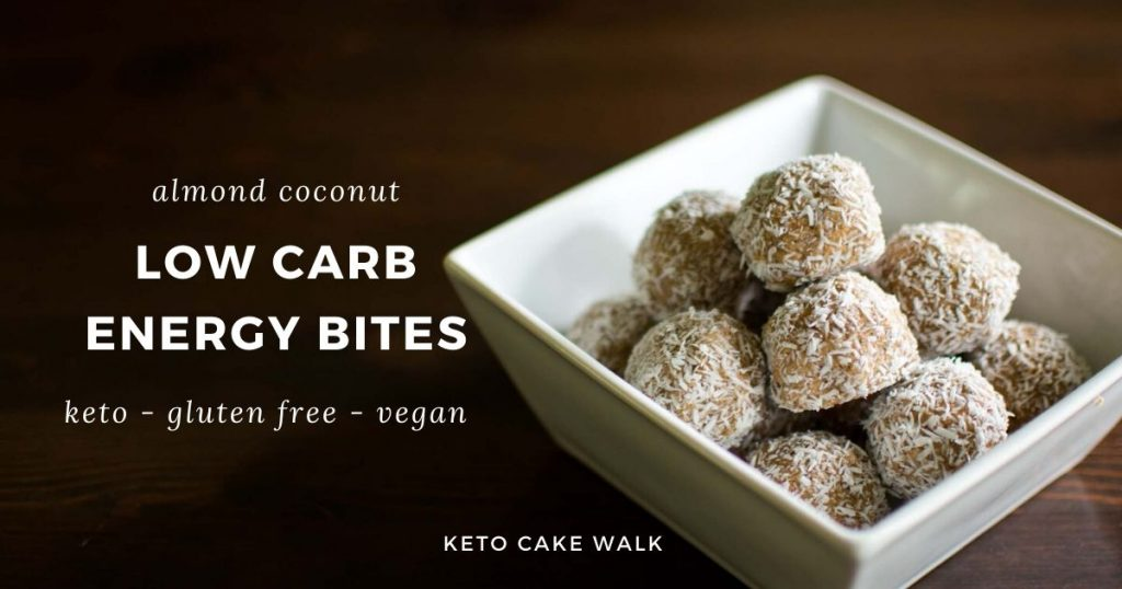 Low Carb Energy Bites -keto cake walk-