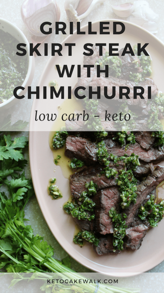 Learn how to grill the perfect skirt steak and pair with chimichurri for an easy, delicious, low carb summer meal! #keto #lowcarb #grilling #skirtsteak #chimichurri #glutenfree #grainfree #dinner