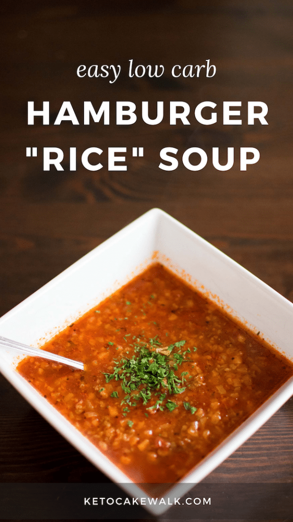 This Keto Hamburger Rice soup is a low carb take on an old classic. Only it's even quicker to make! Dinner ready in 30 minutes! #lowcarb #keto #soup #hamburger #beef #tomato #cauliflower #glutenfree #grainfree #budget #inexpensive