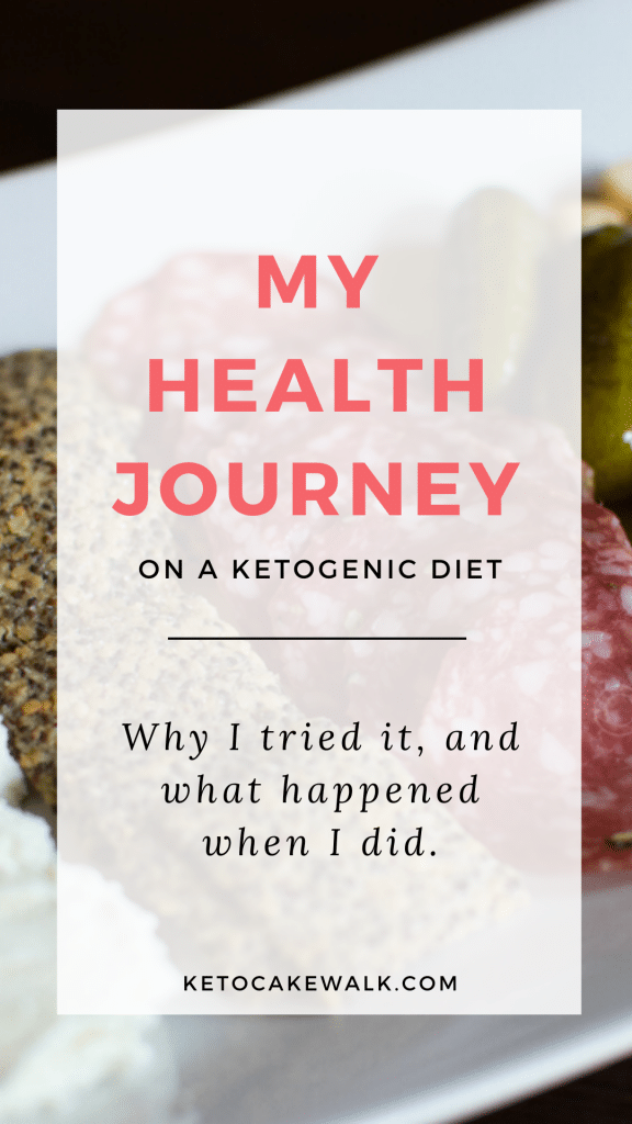 What made me try a ketogenic diet, and what happened when I did? Read about my own health journey.  #keto #diet #results #health #journey
