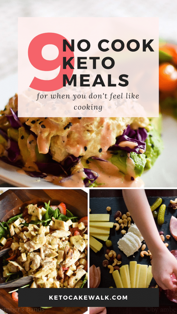 Some days you just don't want to cook but you still need to eat. These nine no cook keto dinners are perfect for those days when you need to stick to your diet but are overwhelmed. #keto #lowcarb #dinners #easy #nocook #weeknight