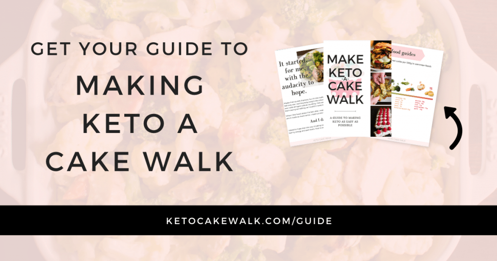 Make Keto a Cake Walk - Free Guide!
