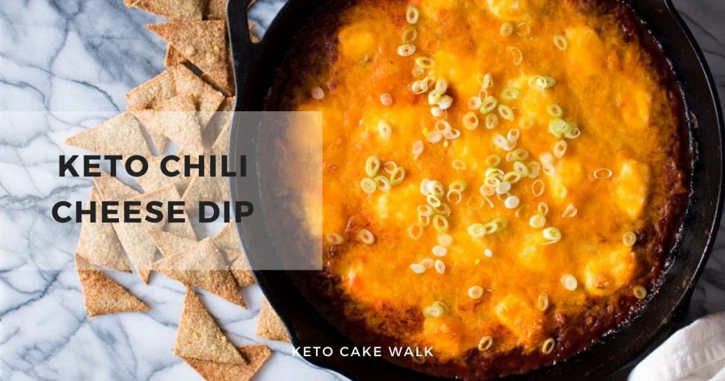 Keto Chili Cheese Dip -keto cake walk-