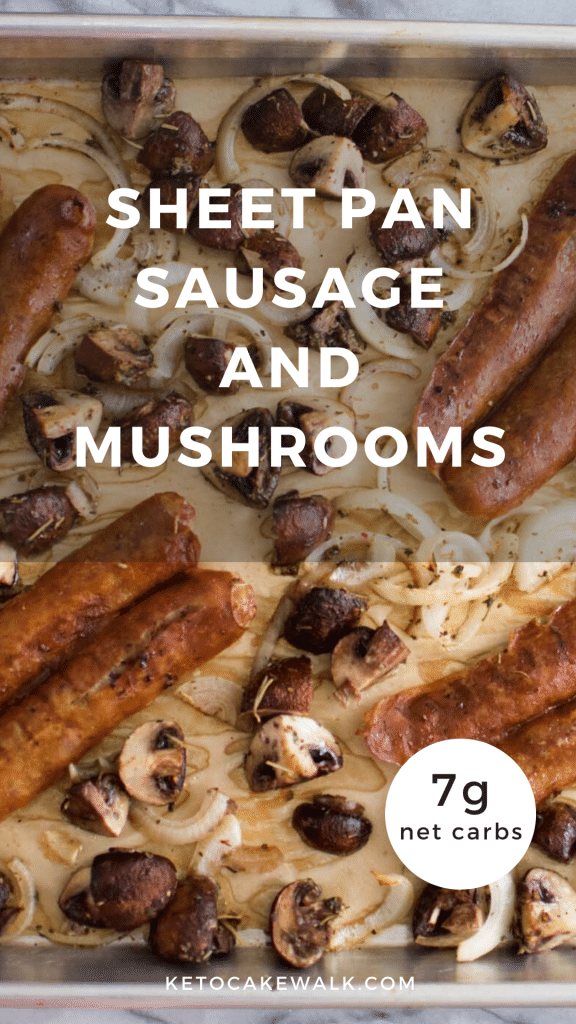Super simple and delicious weeknight dinner! Low carb and packed with flavor! Sheet Pan Sausage and Mushrooms #keto #lowcarb #sausage #mushroom #sheetpan #weeknight #dinner #easy #glutenfree #grainfree
