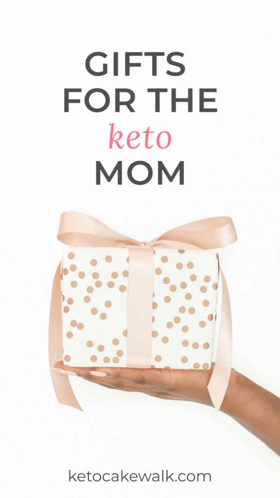 A list of thoughtful, curated gifts for the keto mom in your life. She'll be so glad you were so thoughtful! #keto #moms #diet #gifts #giftguide #busymoms #ketomoms #ketodiet