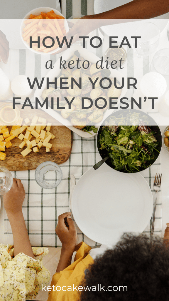 So you want to start a keto diet but your family isn't on board. What should you do? Is it even possible? YES. These great tips will help you navigate changing your eating habits even when those you live with don't! #keto #lowcarb #diet #family #food #eat #change #healthy #weightloss #health #wellness