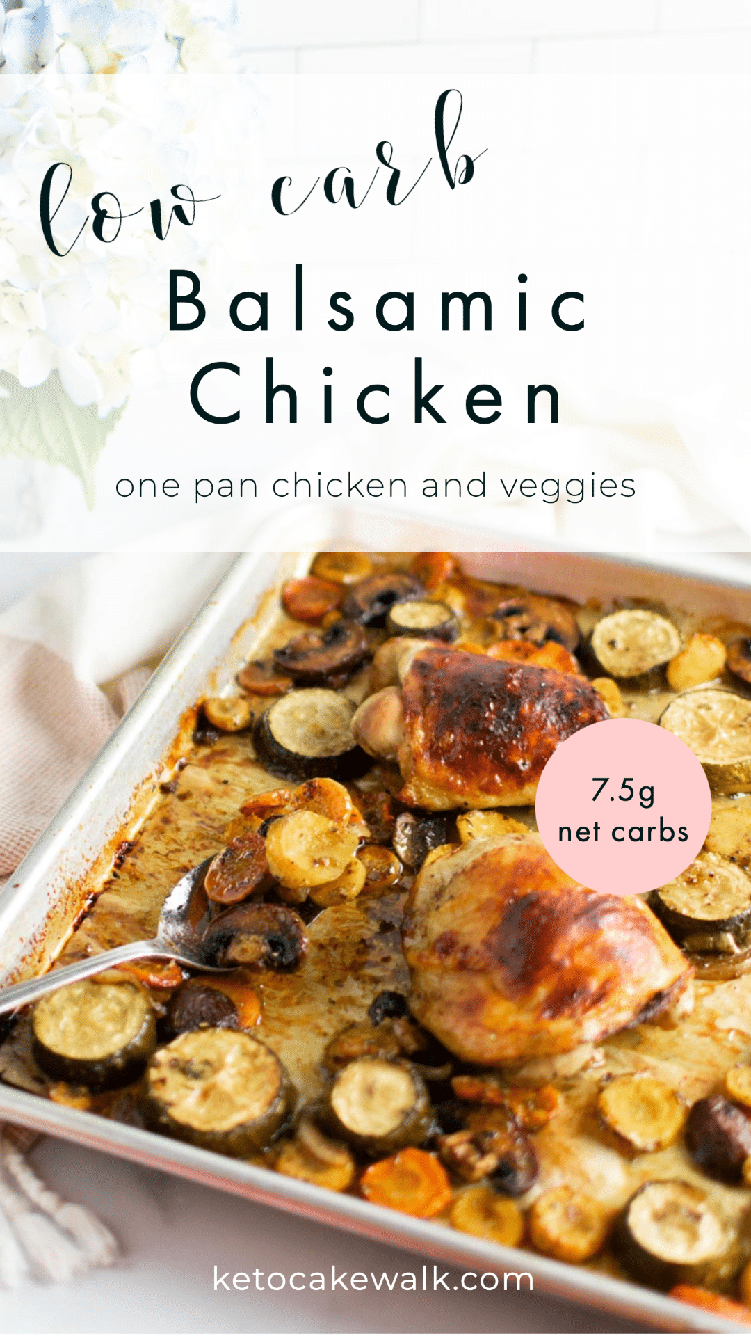 Sheet Pan dinners are my favorite because they're SO EASY to make. This Balsamic Chicken with veggies tastes like you worked on it all day! A great low carb dinner option! #lowcarb #keto #paleo #whole30 #sheetpan #easy #dinner #weeknight #glutenfree #grainfree #chicken #balsamic